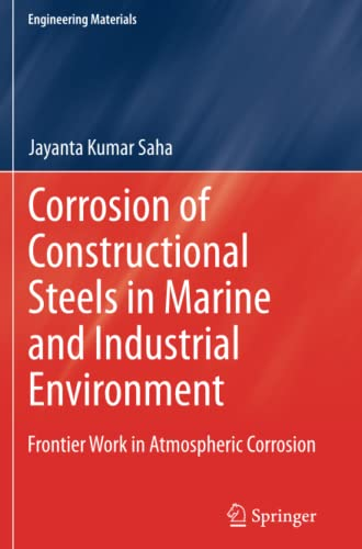 9788132217091: Corrosion of Constructional Steels in Marine and Industrial Environment: Frontier Work in Atmospheric Corrosion (Engineering Materials)