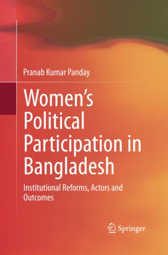 9788132217336: Women's Political Participation in Bangladesh: Institutional Reforms, Actors and Outcomes