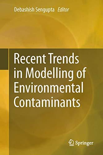Recent Trends in Modelling of Environmental Contaminants: Debashish Sengupta
