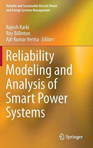 Reliability Modeling and Analysis of Smart Power Systems (Reliable and Sustainable Electric Power ...