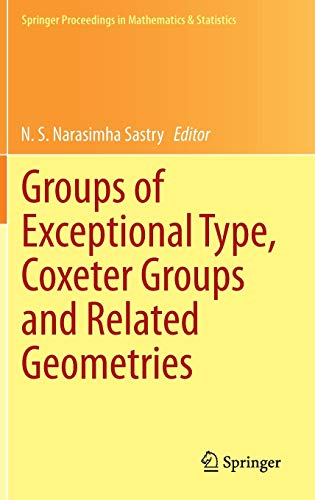 9788132218135: Groups of Exceptional Type, Coxeter Groups and Related Geometries (Springer Proceedings in Mathematics & Statistics)