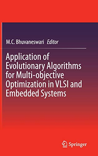 9788132219576: Application of Evolutionary Algorithms for Multi-objective Optimization in VLSI and Embedded Systems