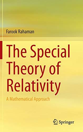 The Special Theory of Relativity: Farook Rahaman