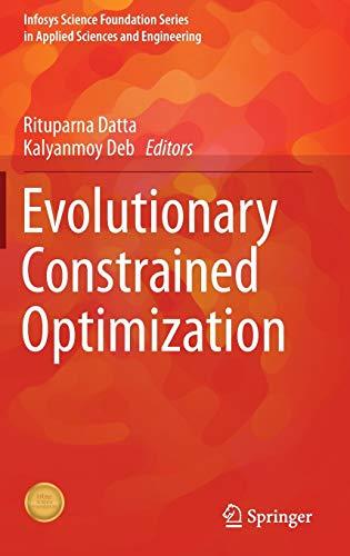 Evolutionary Constrained Optimization: Rituparna Datta