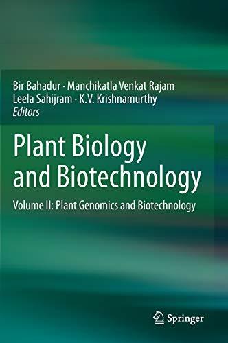 Plant Biology and Biotechnology: Bir Bahadur