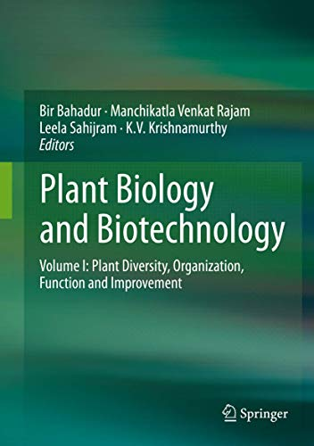 Plant Biology and Biotechnology: Bir Bahadur