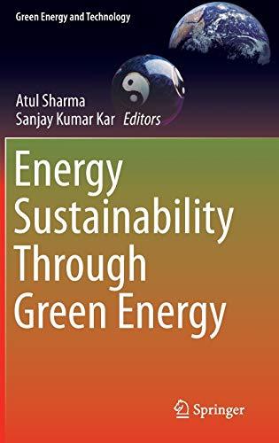 Energy Sustainability Through Green Energy (Green Energy