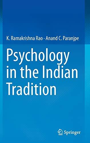 Psychology in the Indian Tradition: K. Ramakrishna Rao,