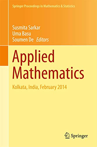 9788132225461: Applied Mathematics: Kolkata, India, February 2014 (Springer Proceedings in Mathematics & Statistics)
