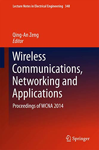 9788132225799: Wireless Communications, Networking and Applications: Proceedings of WCNA 2014 (Lecture Notes in Electrical Engineering)
