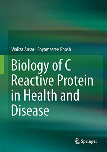 9788132226789: Biology of C Reactive Protein in Health and Disease