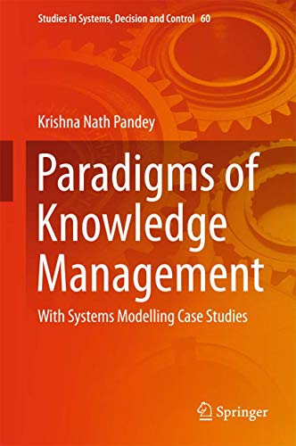 Paradigms of Knowledge Management: With Systems Modelling: Pandey, Krishna Nath