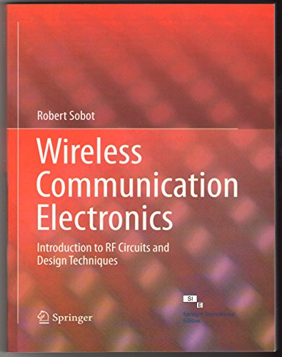 9788132231004: Wireless Communication Electronics:introduction to Rf Circuits and Design Techniques