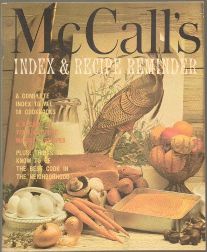 MCCALL'S INDEX & RECIPE REMINDER: A COMPLETE INDEX TO ALL 18 COOKBOOKS (MCCALL'S COOK...