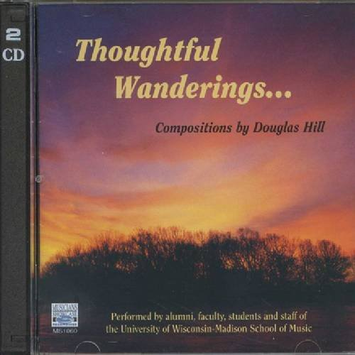 9788158510602: Thoughtful Wanderings: Compositions by Douglas Hill