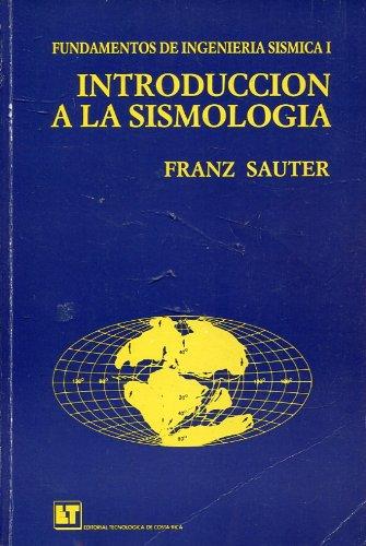9788166564543: Introduccion a la Sismologia (Fundamentos de Ingenieria Sismica)