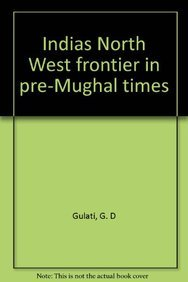 9788170000006: Indias North West frontier in pre-Mughal times