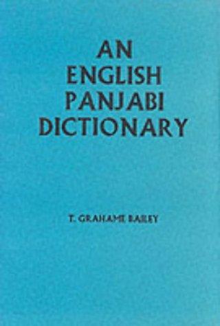 An English Punjabi Dictionary: T.G. Bailey