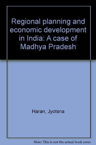 Regional Planning and Economic Development in India: Haran Jyotsna