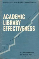 Academic Library Effectiveness: R. Raman Nair,