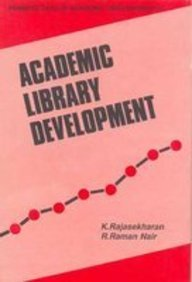 Academic Library Development: K. Rajasekharan, R.