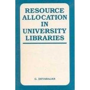 Resource Allocation in University Librarie: G. Devarajan