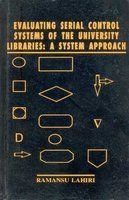 Evaluating Serial Control Systems of University Libraries:A System Approach