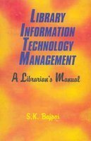 Library Information Technology Management: A Librarians Manual