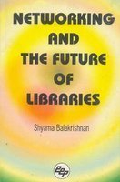 9788170002826: Networking and the Future of Libraries