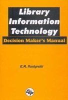 Library Information Technology: Decision Maker's Manual, 2000