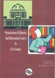 Organisation of Libraries in 21st Century
