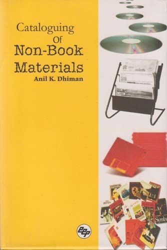 Cataloguing of Non-Book Materials: Anil K. Dhiman