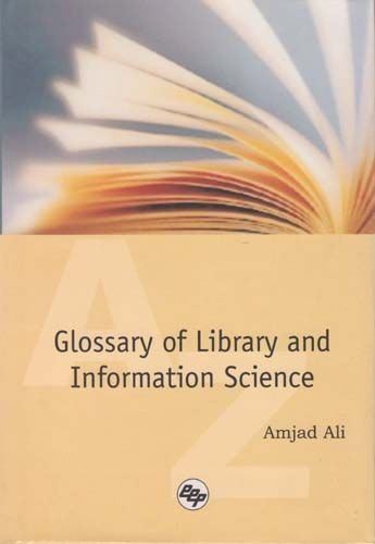 Glossary of Library and Information Science, 2 Vols Set: Amjad Ali