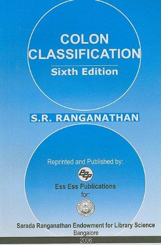 Colon Classification: Basic Classification (6th editon) (Ranganathan: Ranganathan, S.R.