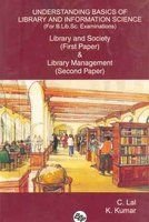 Understanding Basics of Library and Information Science Library and Society (First Paper) & Libra...