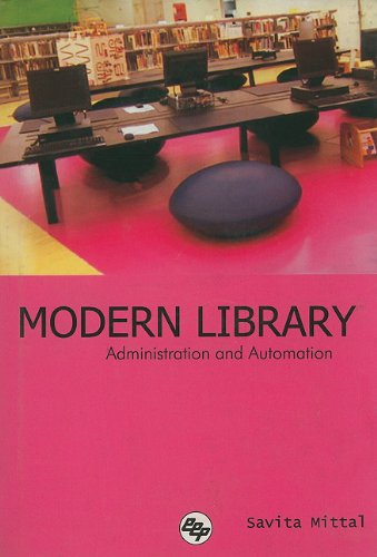 Modern Library : Administration and Automation, 2005