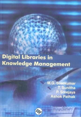 Digital Libraries in Knowledge Management