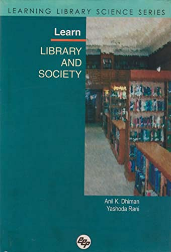 Learn Library and Society - Learning Library Science Series