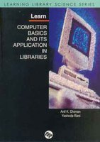 Learn Computer Basics and Its Application in Libraries, 2005