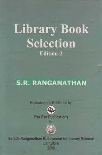 Library book Selecton (Second Edition): Dr S.R. Ranganathan