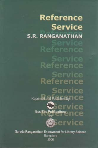 Reference Service: Dr S.R. Ranganathan