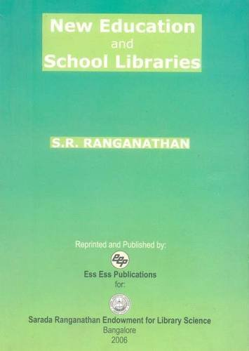 New Education and School Libraries: S.R. Ranganathan