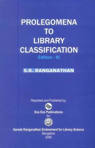 Prolegomena to Library Classification: S.R. Ranganathan