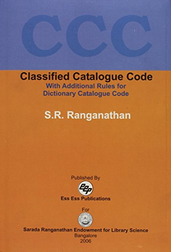 Classified Catalogue Code: With Additional Rules for: Dr S.R. Ranganathan