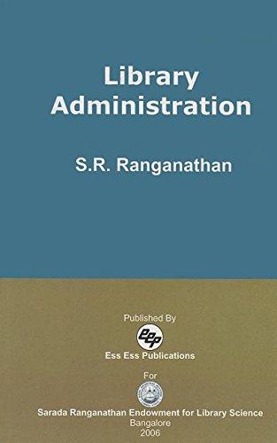 Library Administration: S.R. Ranganathan