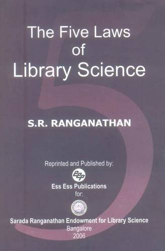 The Five Laws Of Library Science, 2006: S.R. Ranganathan