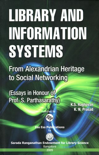 Library and Information Systems: K.N. Prasad,K.S. Raghavan