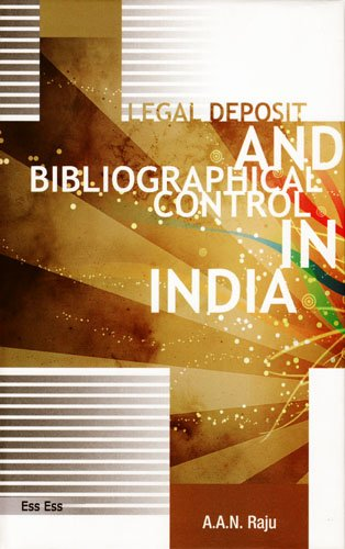 Legal Deposit and Bibliographical Control in India: A. A. N.
