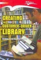 Creating the Customer-Driven Library, 2009