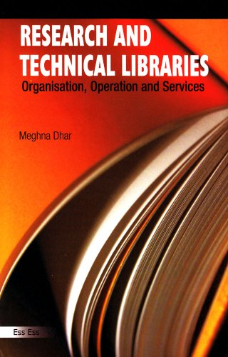 Research and Technical Libraries Organisation, Operation and Services: Meghna Dhar